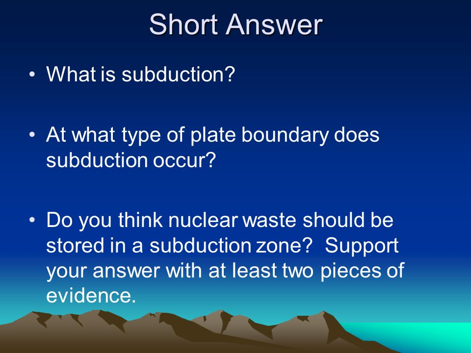 Short Answer What is subduction