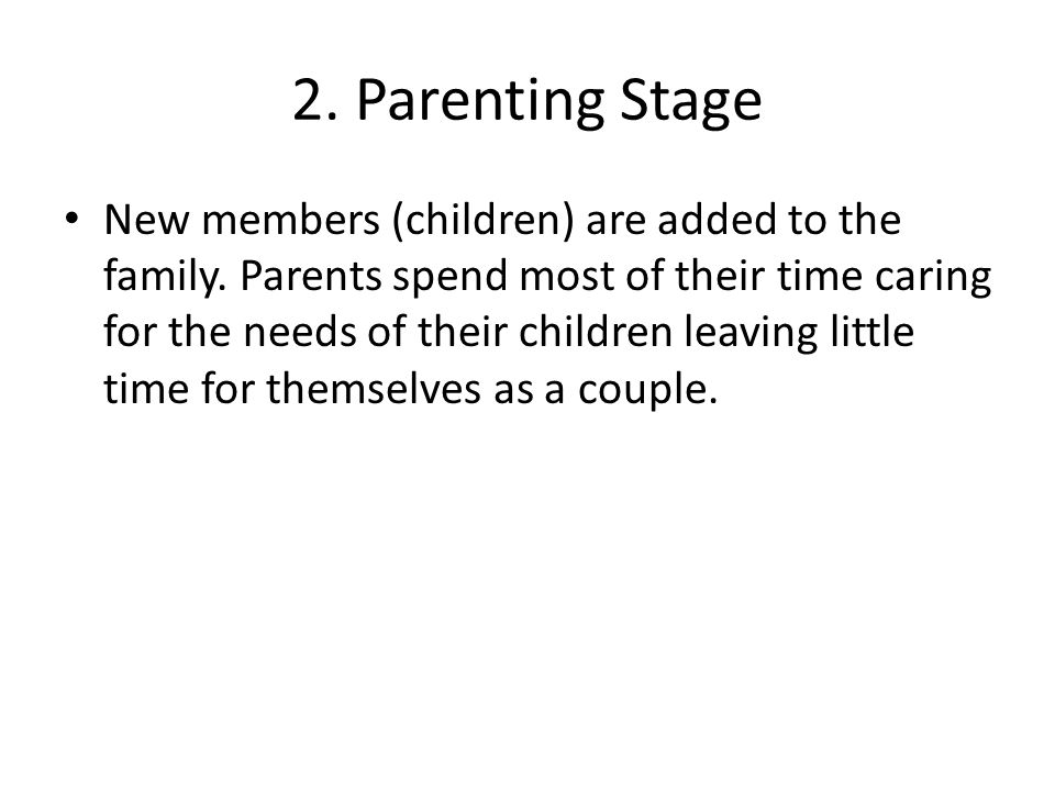 2. Parenting Stage