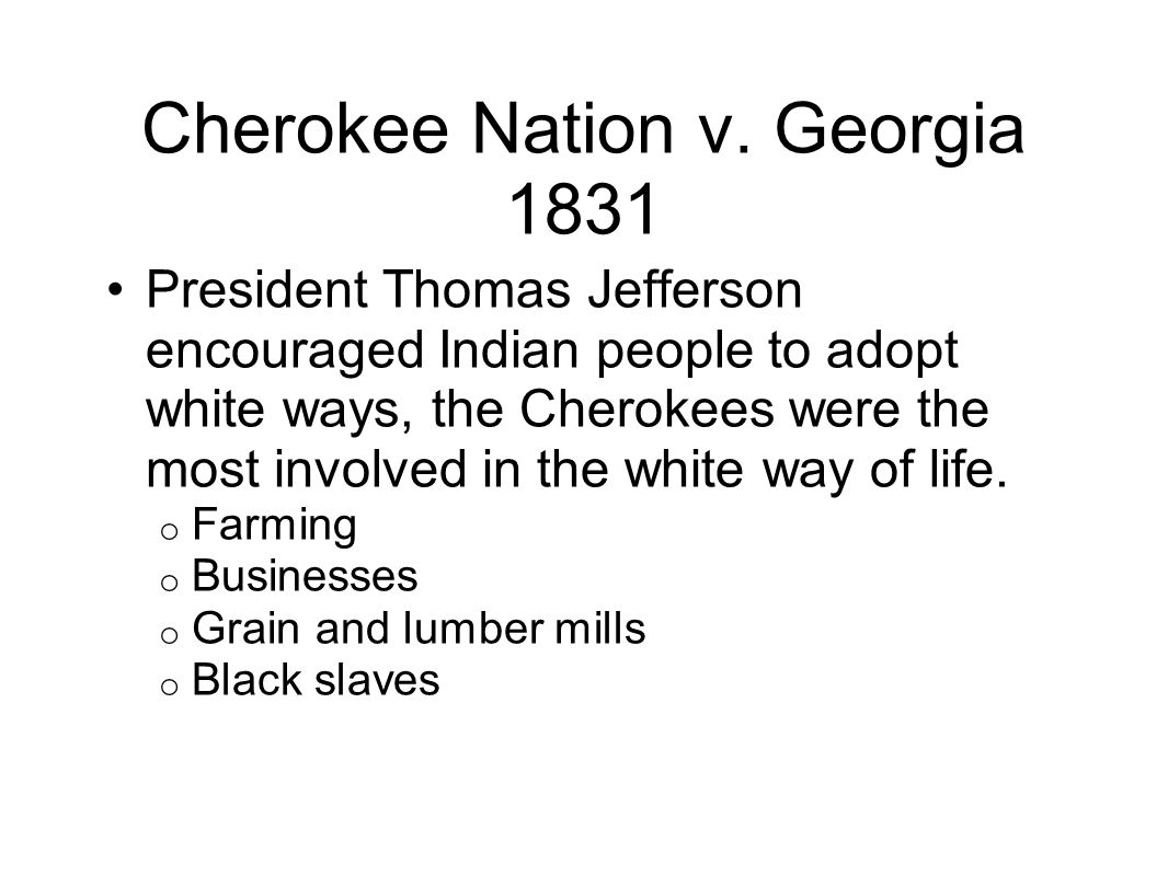 Cherokee Nation v. Georgia 1831