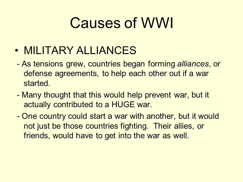 Causes of WWI MILITARY ALLIANCES