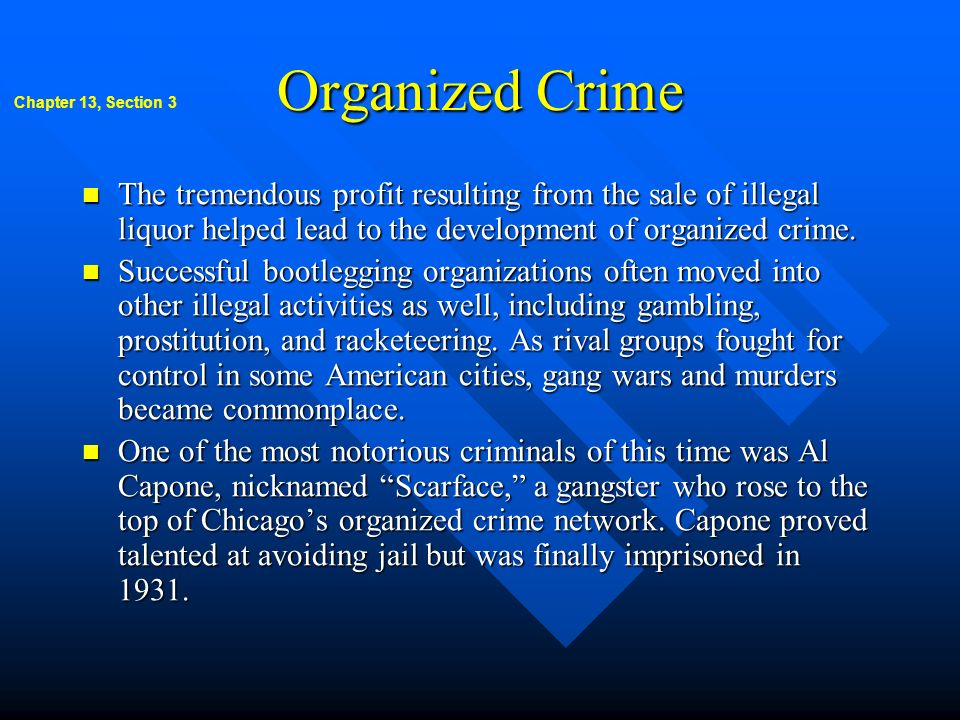 Organized Crime Chapter 13, Section 3.
