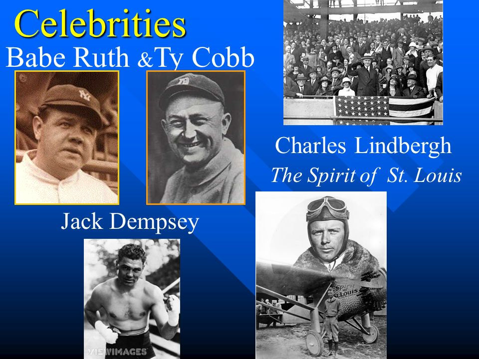 Celebrities Babe Ruth &Ty Cobb Charles Lindbergh