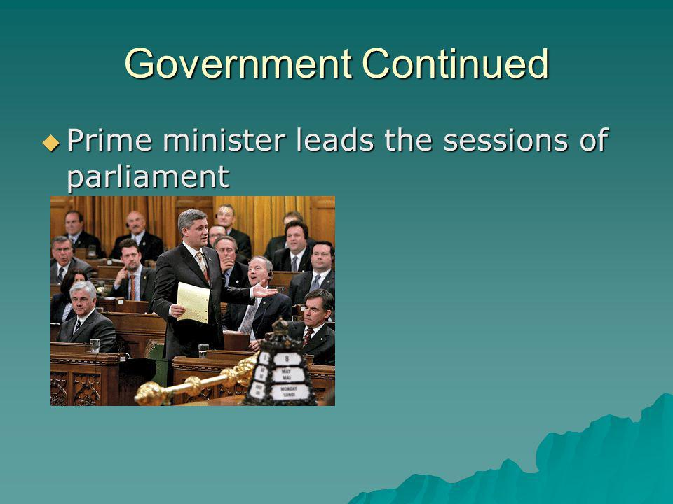 Government Continued Prime minister leads the sessions of parliament