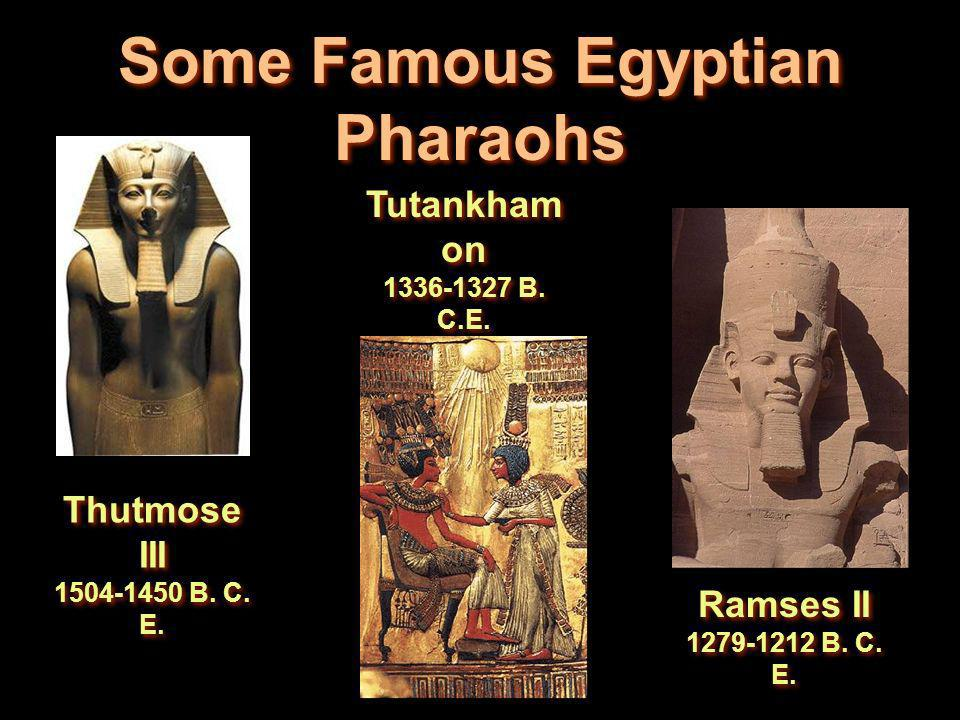 Some Famous Egyptian Pharaohs