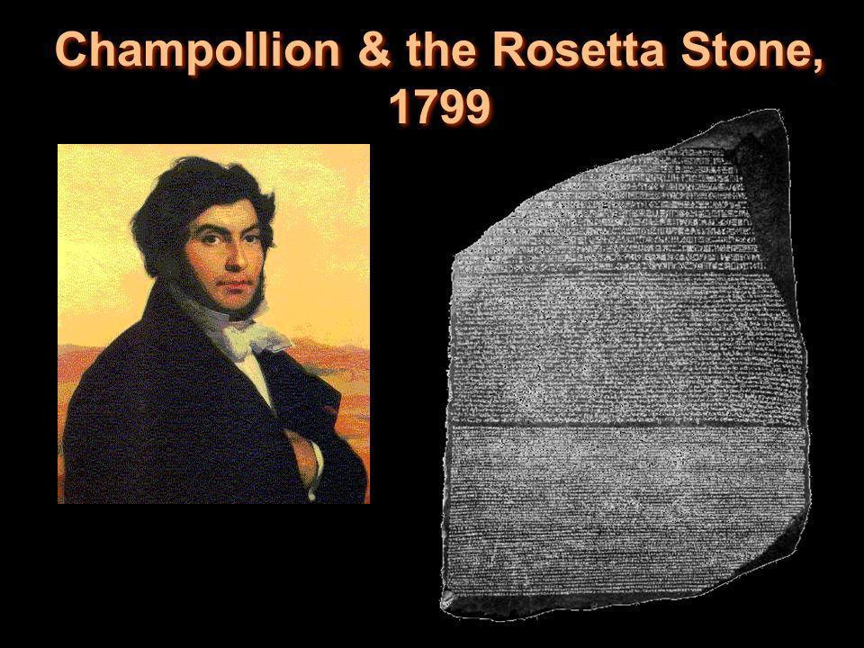 Champollion & the Rosetta Stone, 1799