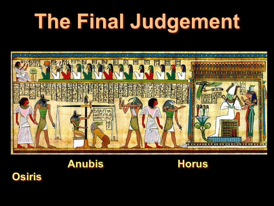 The Final Judgement Anubis Horus Osiris