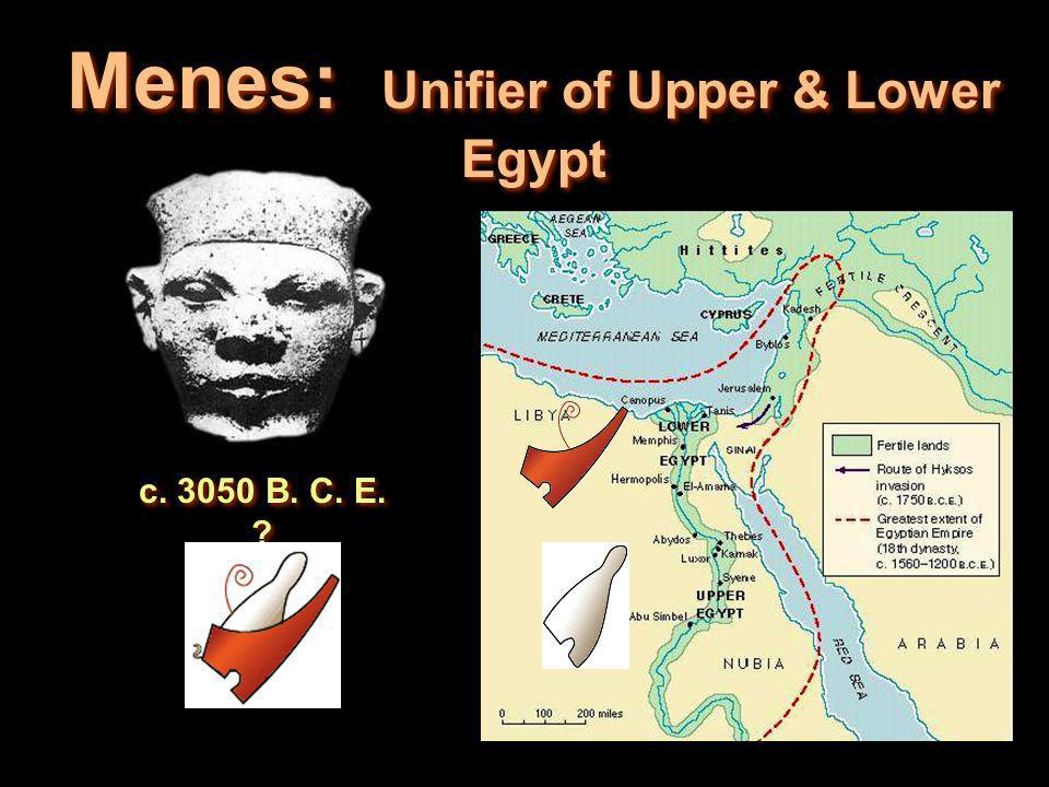 Menes: Unifier of Upper & Lower Egypt