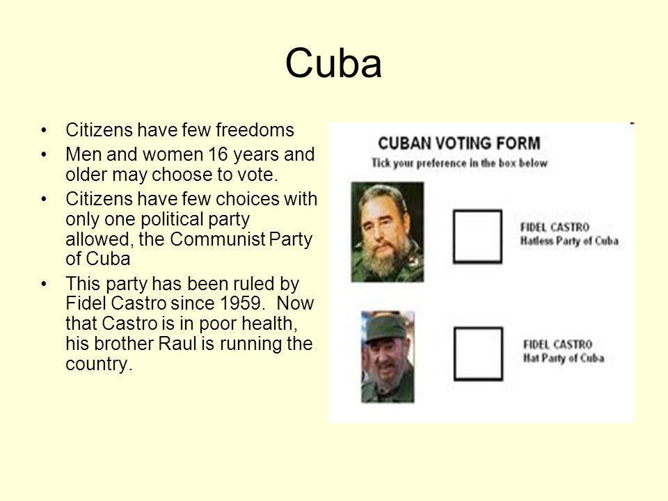 Cuba Citizens have few freedoms
