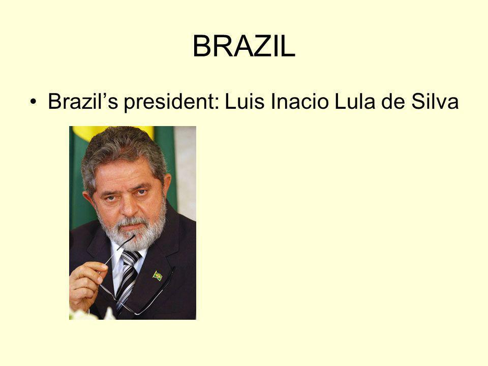 BRAZIL Brazil's president: Luis Inacio Lula de Silva