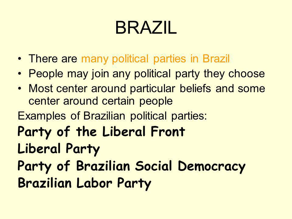 BRAZIL Party of the Liberal Front Liberal Party