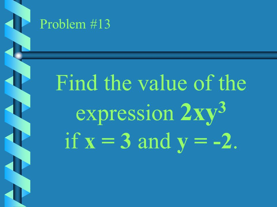 Find the value of the expression 2xy3