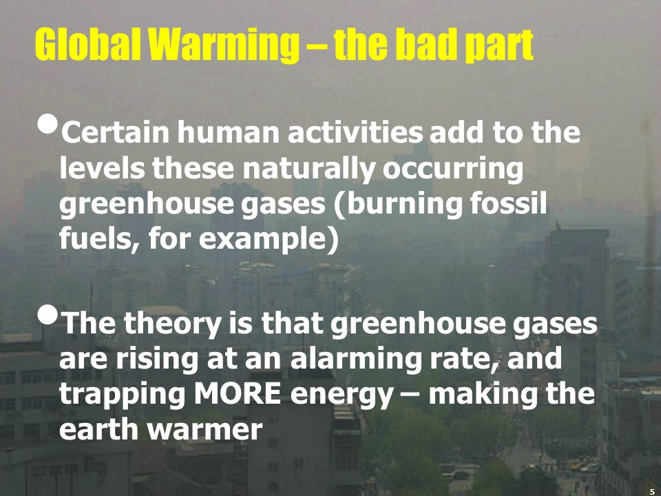 Global Warming – the bad part