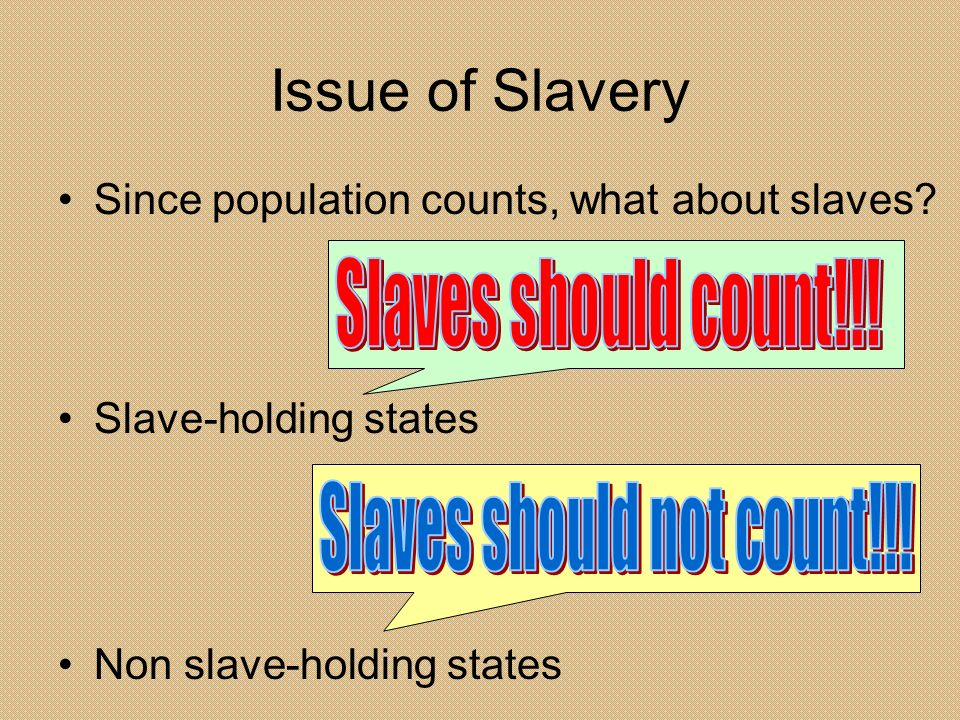 Slaves should not count!!!