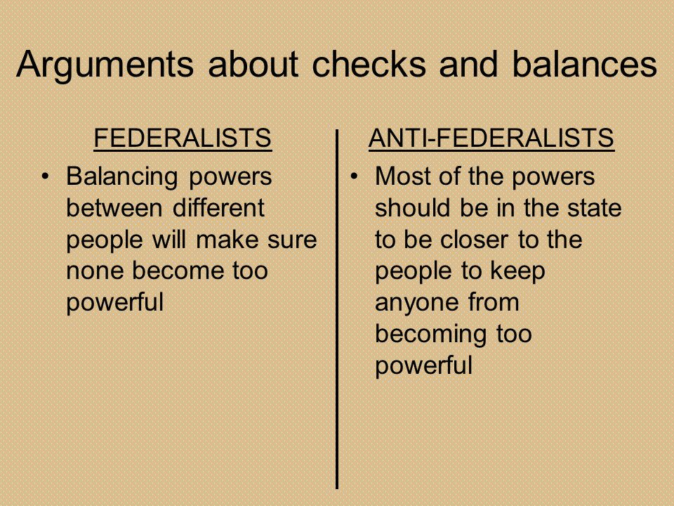 Arguments about checks and balances