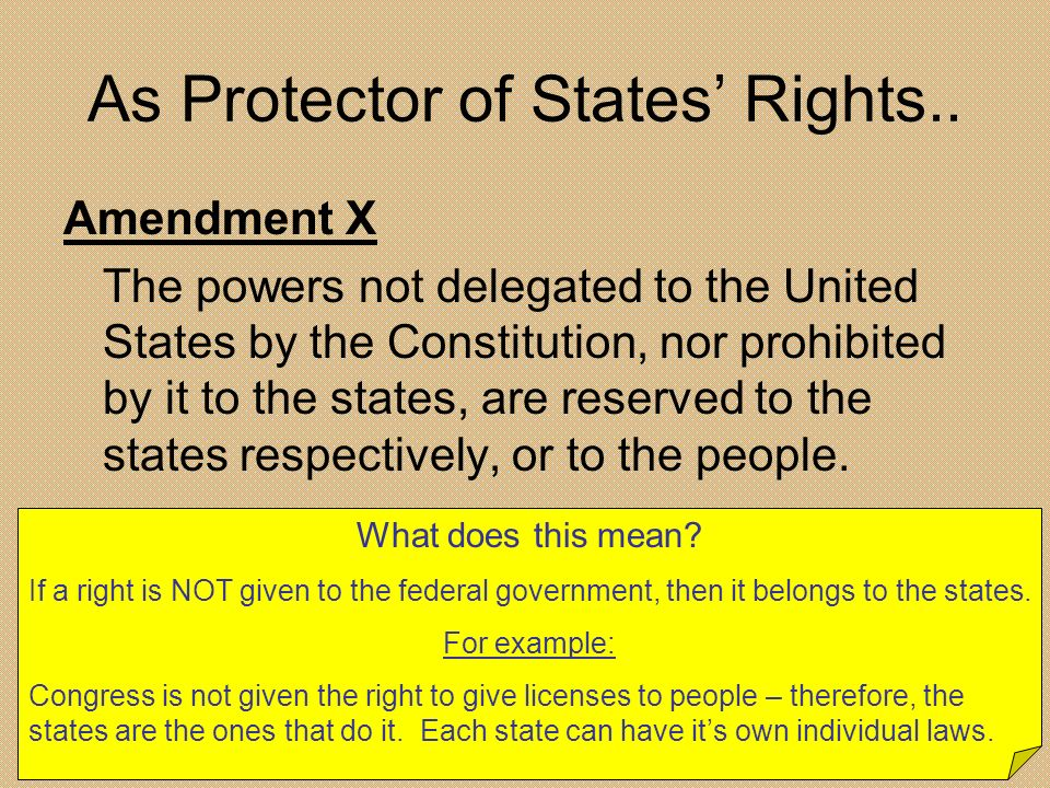 As Protector of States' Rights..