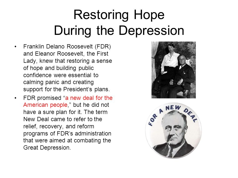 Restoring Hope During the Depression