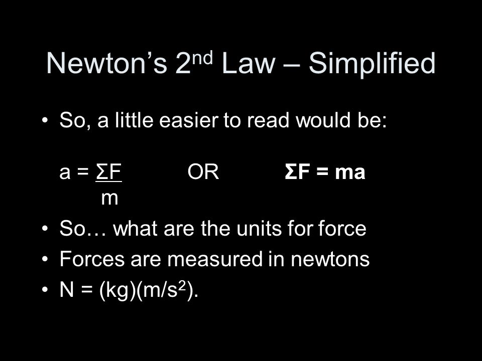 Newton's 2nd Law – Simplified