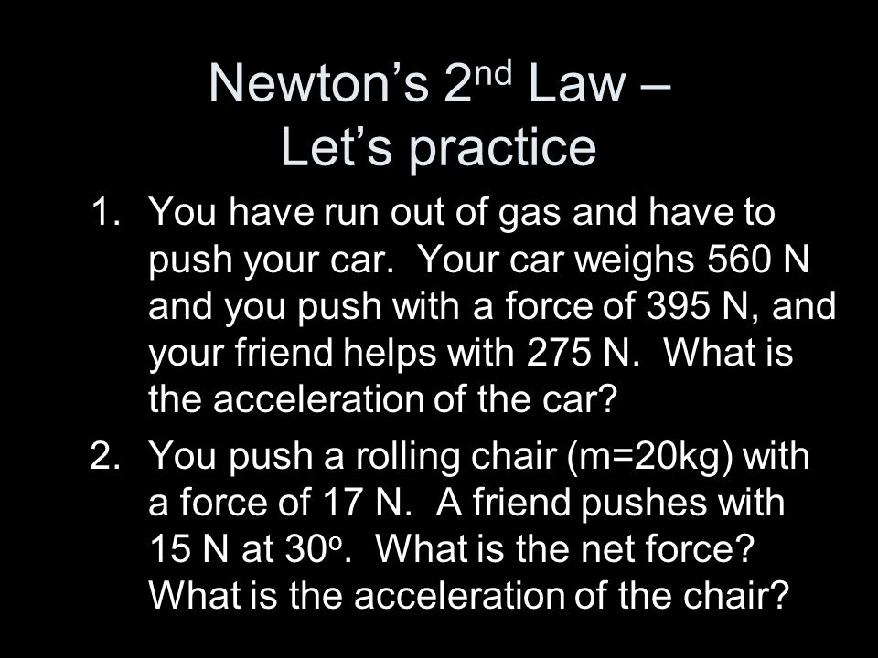 Newton's 2nd Law – Let's practice