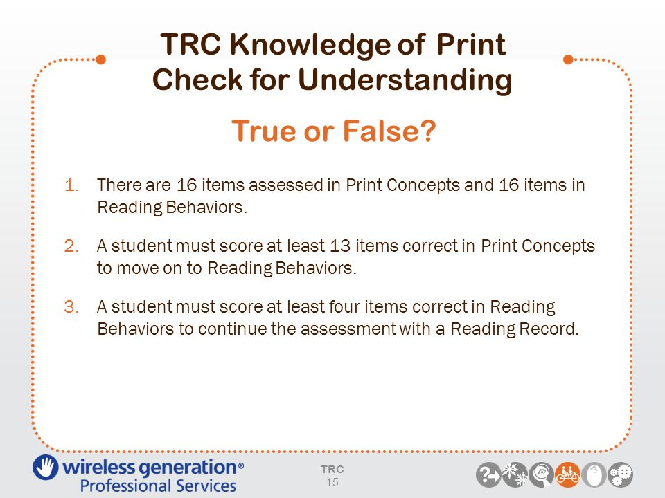 TRC Knowledge of Print Check for Understanding