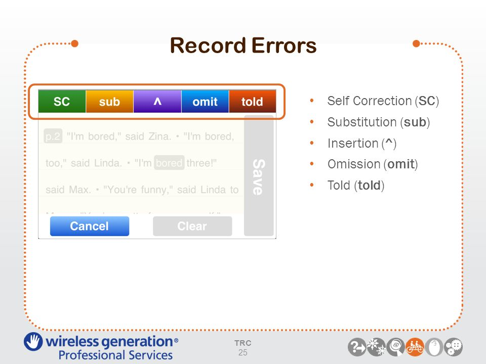 Record Errors Self Correction (SC) Substitution (sub) Insertion (^)