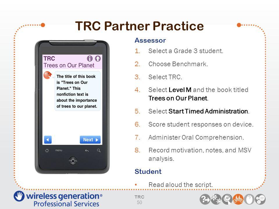 TRC Partner Practice Assessor Select a Grade 3 student.