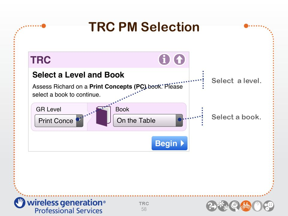TRC PM Selection Select a level. Select a book. PARAPHRASE: