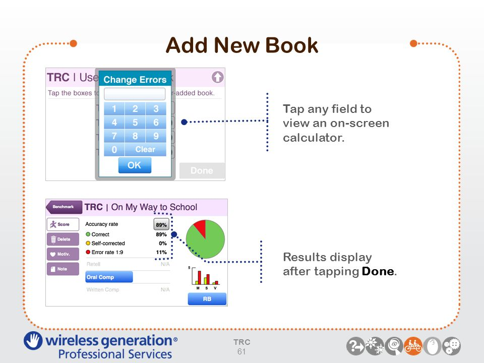 Add New Book Tap any field to view an on-screen calculator.