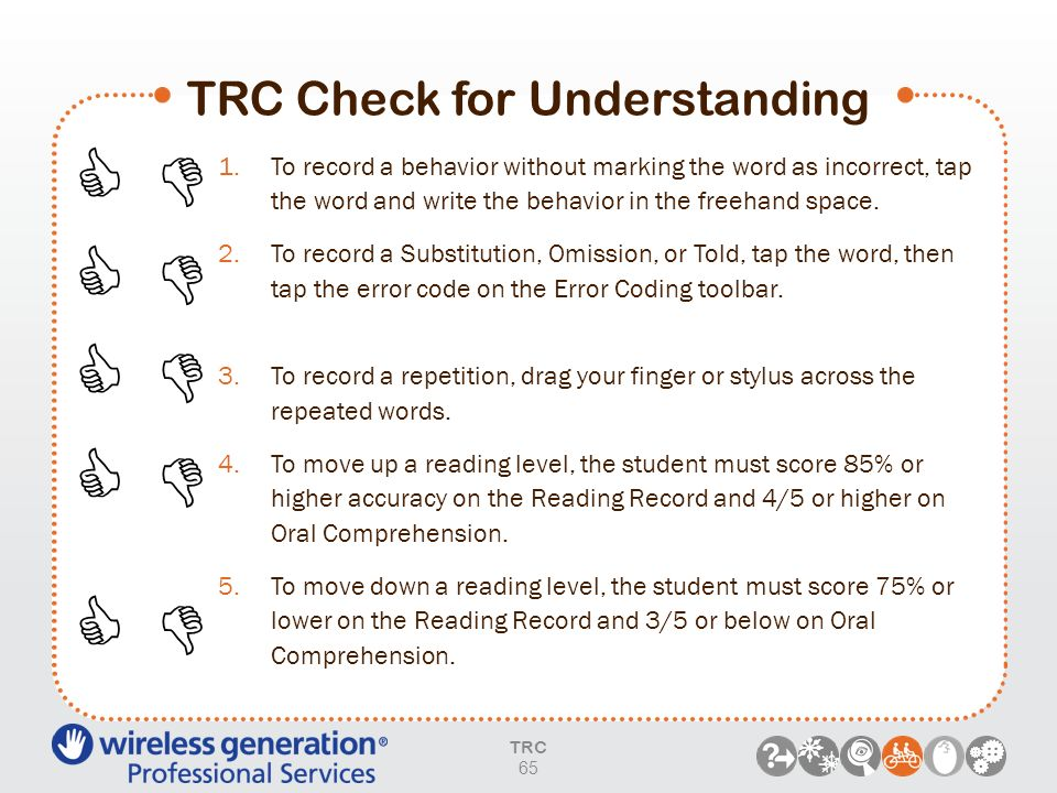 TRC Check for Understanding