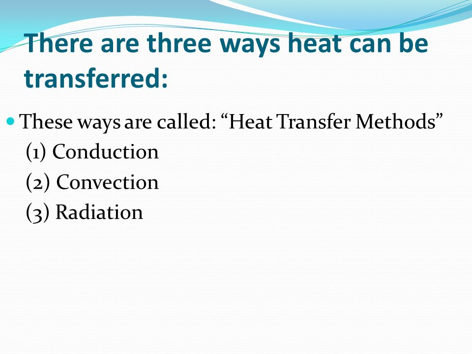 Understanding Thermal Energy and Heat Transfer ppt download – Methods of Heat Transfer Worksheet