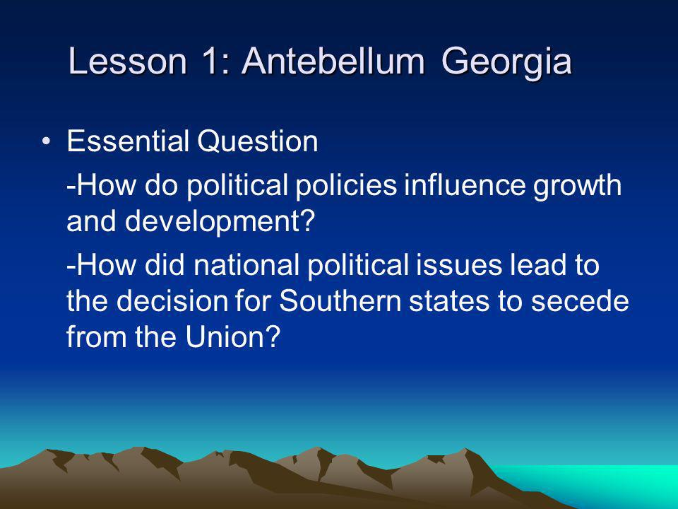 Lesson 1: Antebellum Georgia