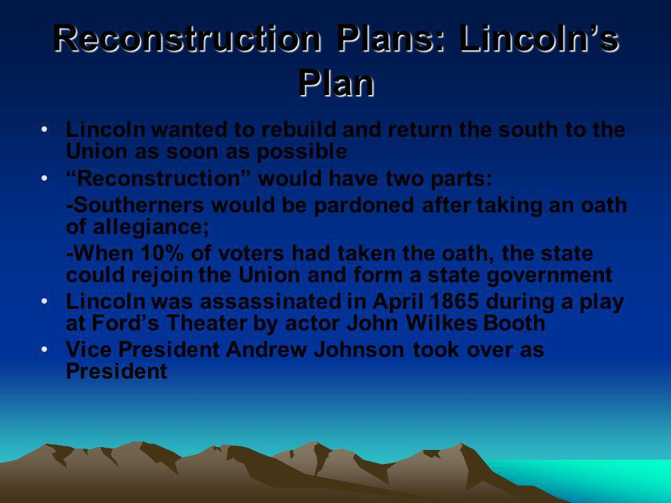 Reconstruction Plans: Lincoln's Plan