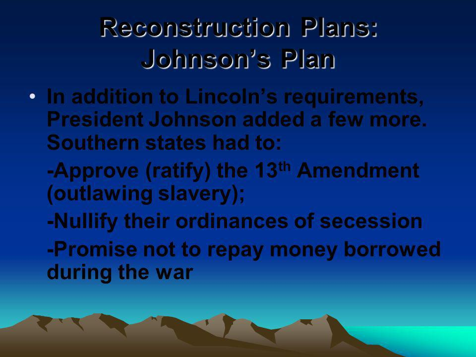 Reconstruction Plans: Johnson's Plan