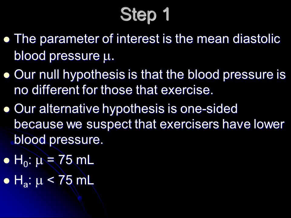 Step 1 The parameter of interest is the mean diastolic blood pressure .