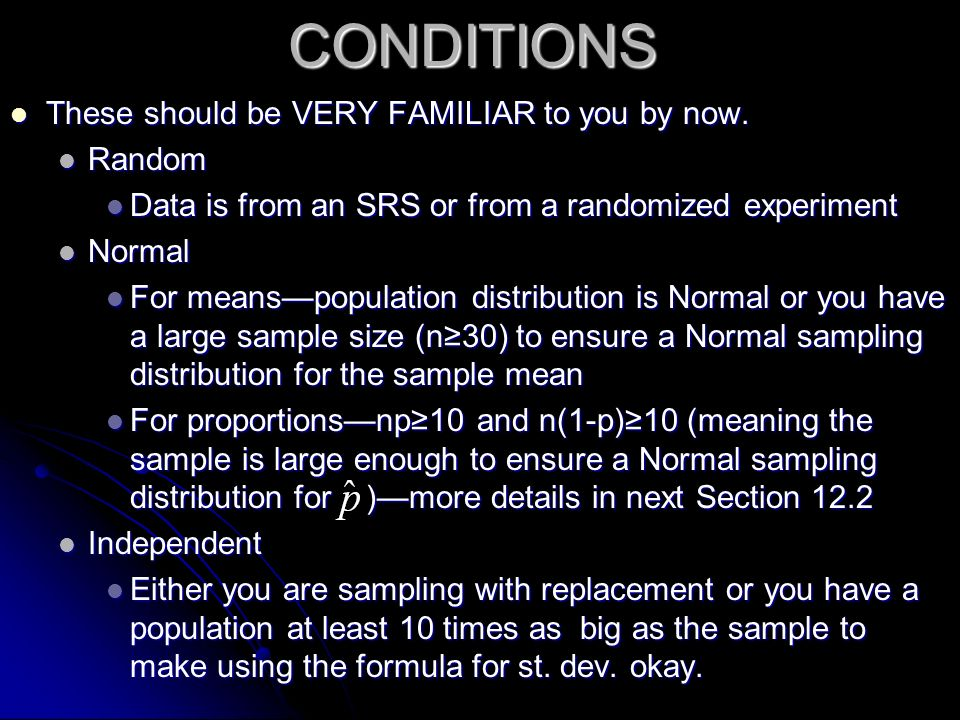 CONDITIONS These should be VERY FAMILIAR to you by now. Random