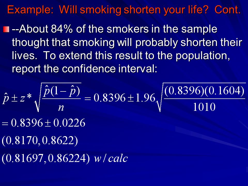Example: Will smoking shorten your life Cont.