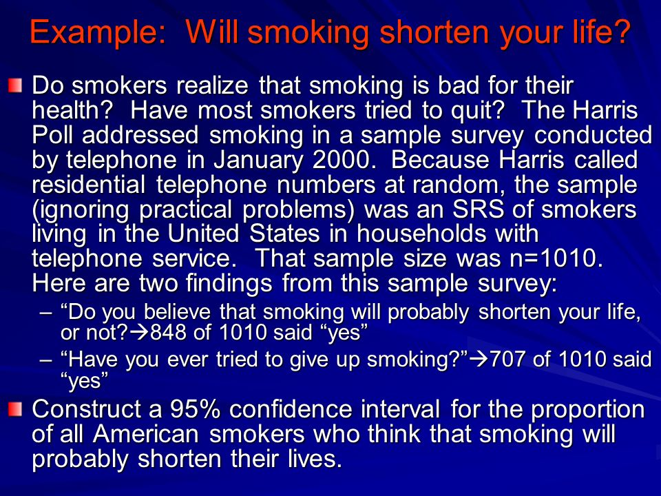 Example: Will smoking shorten your life