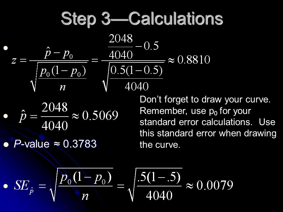 Step 3—Calculations P-value ≈ 0.3783