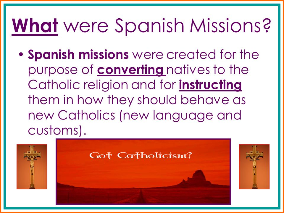 What were Spanish Missions