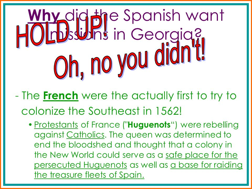 Why did the Spanish want missions in Georgia