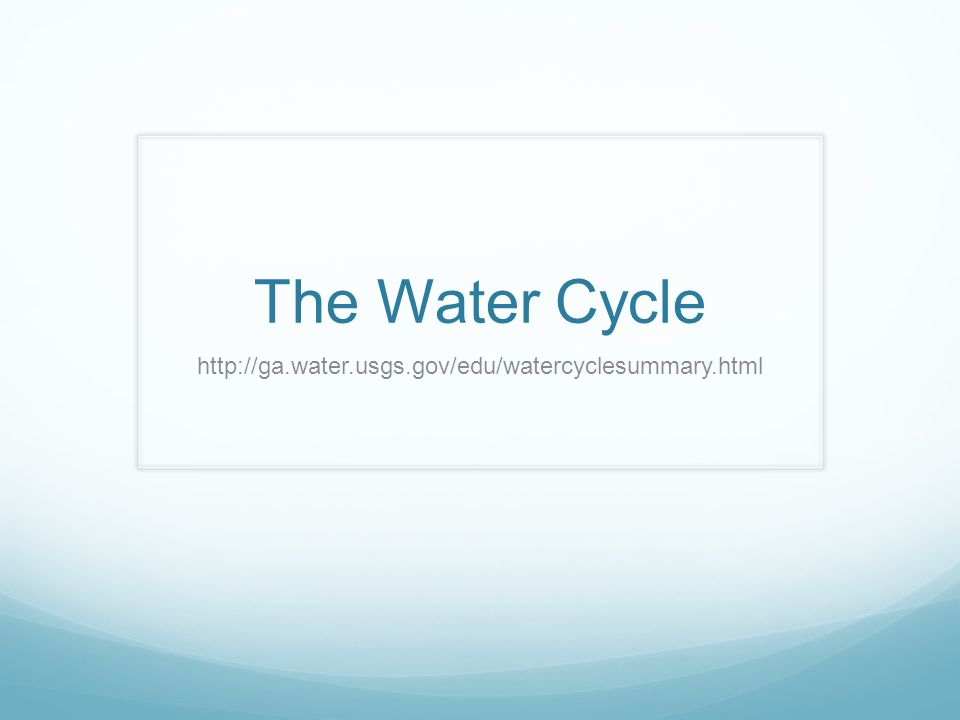 The water cycle ppt video online download ccuart Image collections