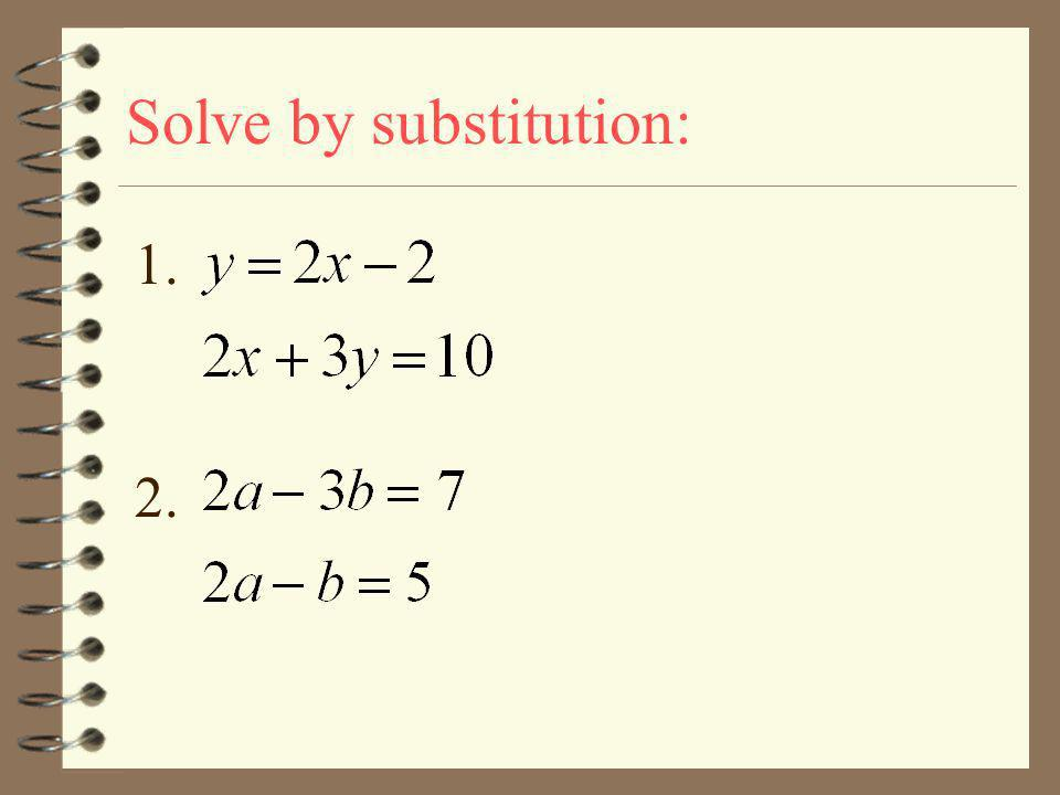 Solve by substitution: