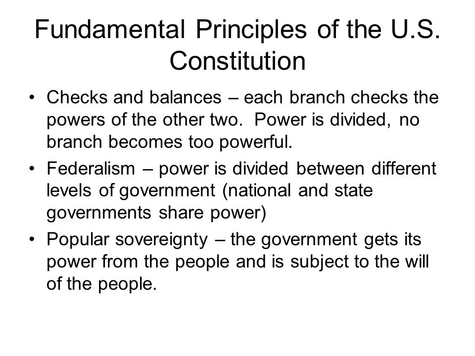 Fundamental Principles of the U.S. Constitution