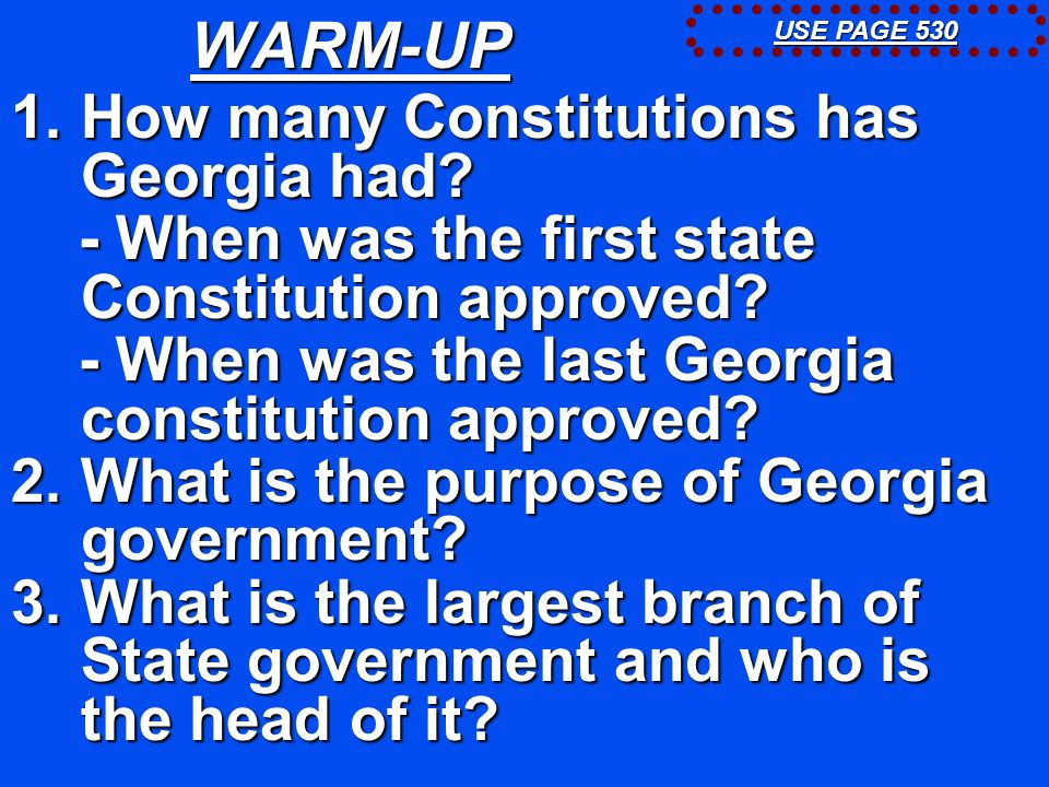 WARM-UP How many Constitutions has Georgia had