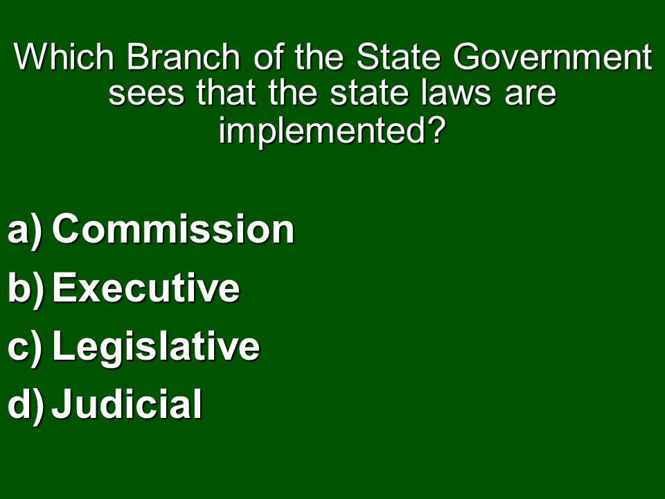 Commission Executive Legislative Judicial