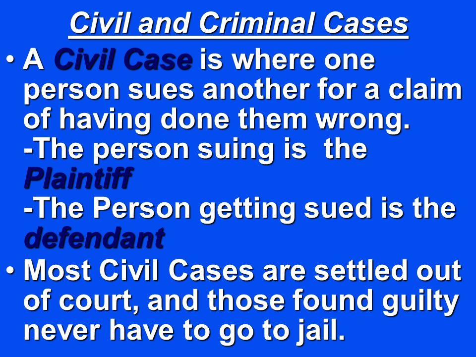Civil and Criminal Cases