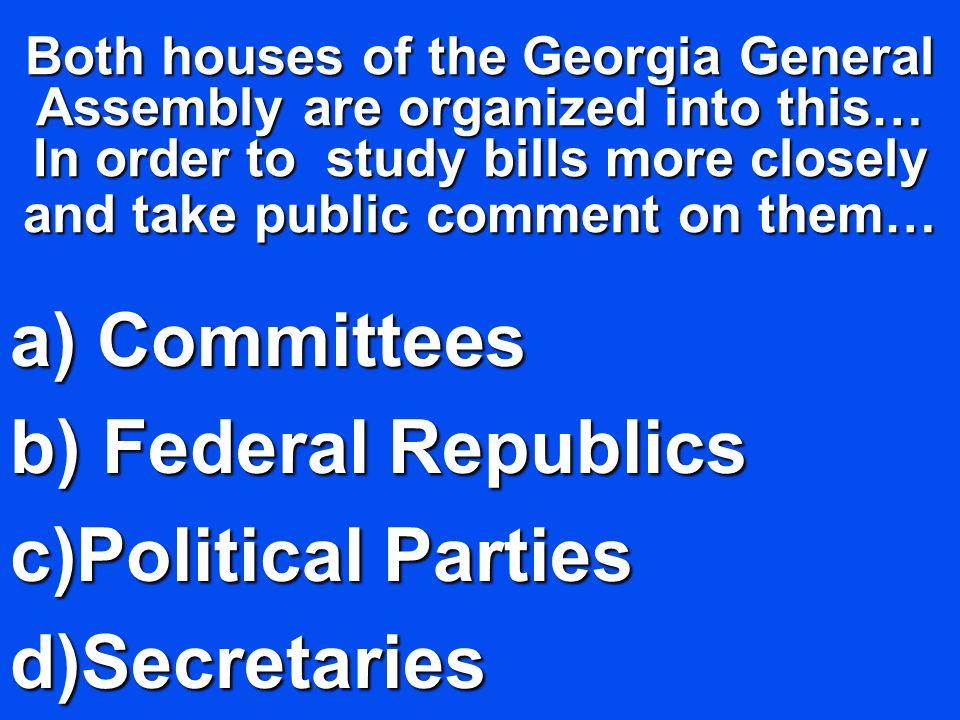 Committees Federal Republics Political Parties Secretaries