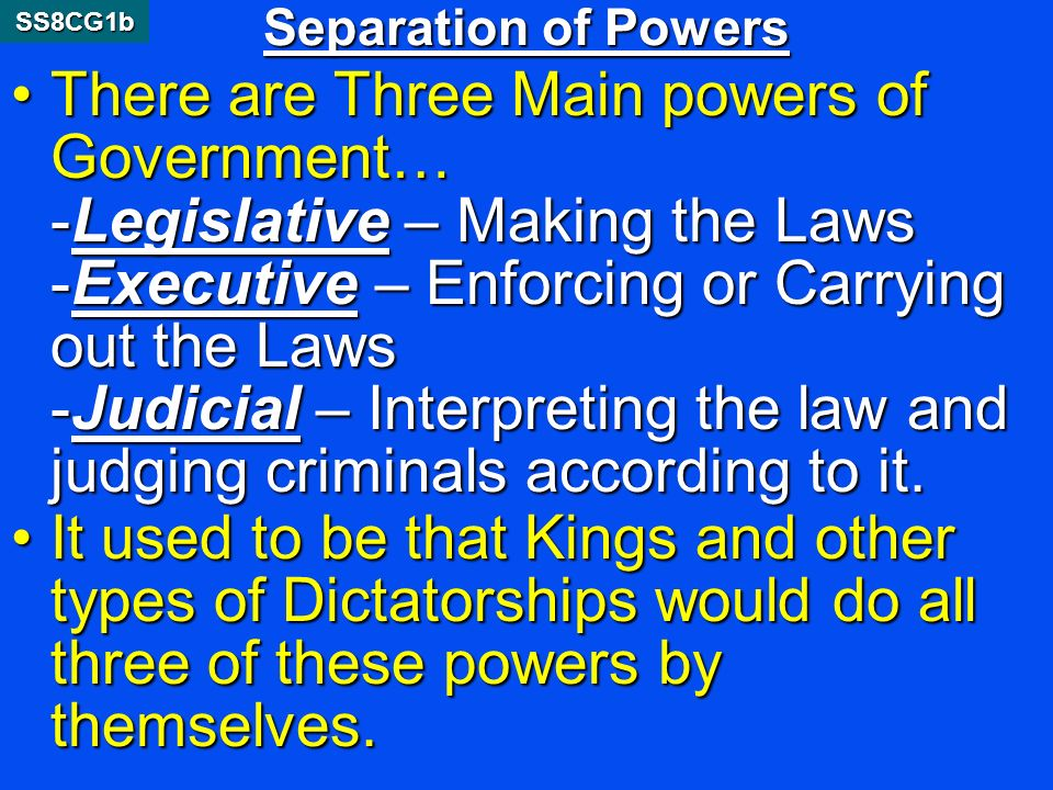 Separation of Powers SS8CG1b.