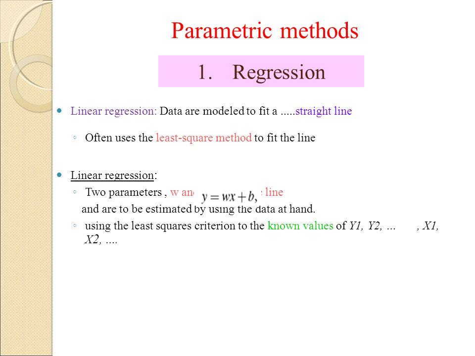 Parametric methods Regression
