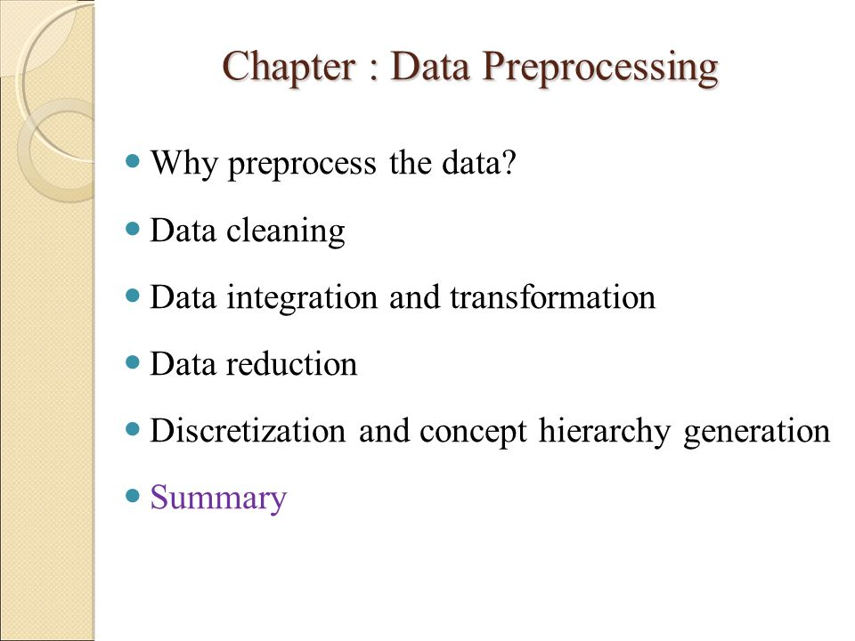 Chapter : Data Preprocessing