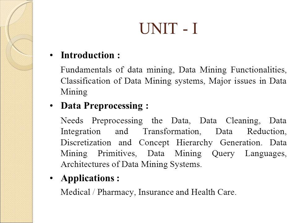 UNIT - I Introduction :
